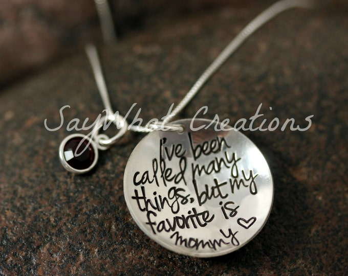 """Sterling Silver Hand Stamped Necklace """"I've been called many things but my favorite is MOMMY"""" or Grandma, Nana, etc."""