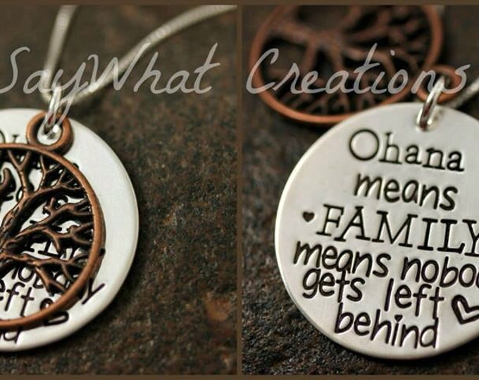 """Hand Stamped Sterling Silver Necklace """"Ohana means FAMILY means nobody gets left behind"""" with tree of life"""