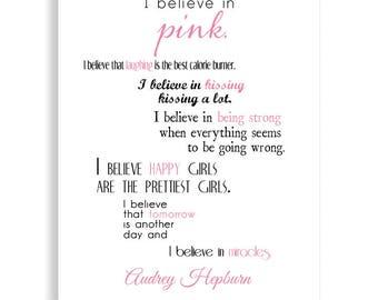 Audrey Hepburn Art, Audrey Hepburn quote,  I Believe In Pink Art Print,  I Believe in Pink Art