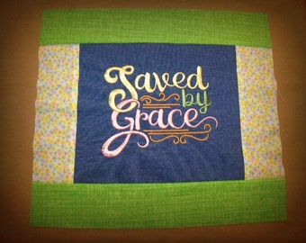 Saved by Grace...