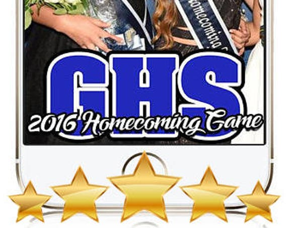 Homecoming / Sports Team Event Snap Chat Filter - Customize!