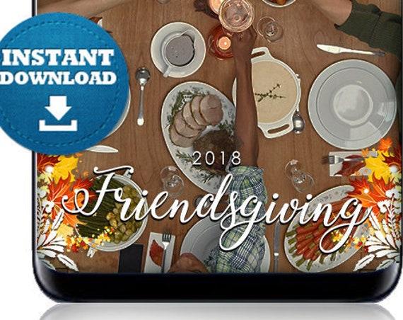 Friendsgiving 2019 SnapChat Filter - INSTANT DOWNLOAD