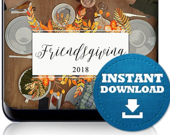 Friendsgiving Snap Chat Filter - INSTANT DOWNLOAD! 2019