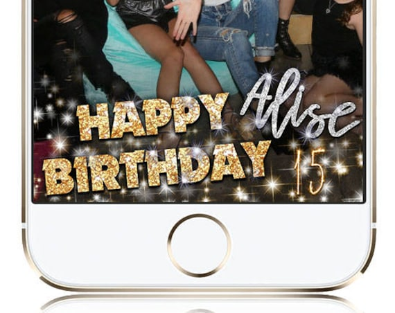Happy Birthday Glitter Snap Chat Filter - Customize!