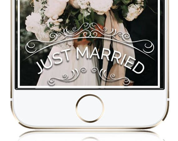 Just Married - INSTANT DOWNLOAD - Snap Chat Filter