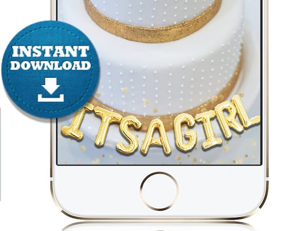 INSTANT DOWNLOAD: It's A Girl Balloon Text SnapChat Filter