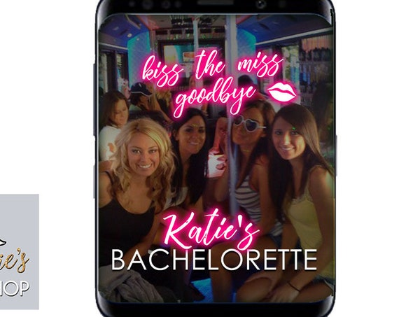 Kiss the Miss Goodbye SnapChat filter - Bachelorette Party Geofilter