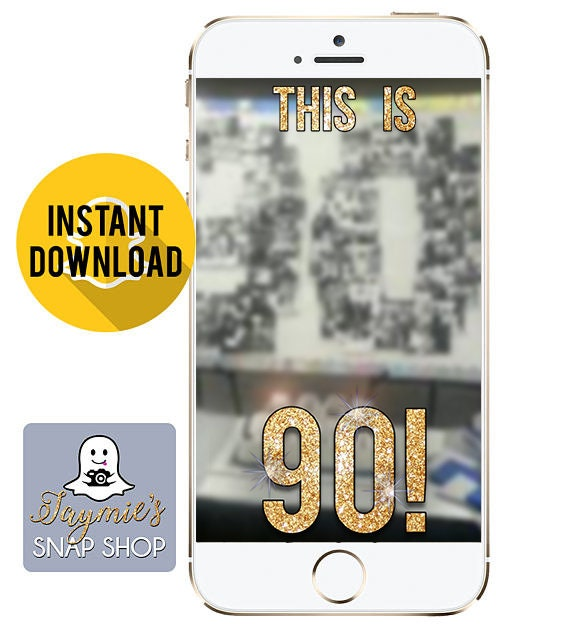 This Is 90 SnapChat Filter - Instant Download