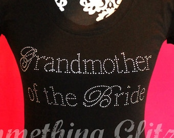 Grandmother of the Bride shirt, Grandma of the Bride Shirt, Grandma of the Bride Tee, Grandmother Shirt, Grandma of the bride Bling shirt