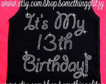 Its my 13th birthday Rhinestone Tee, 13th birthday Bling Tank,, 13th birthday Shirt, 13th birthday, 13th Birthday bling tank, Fabulous at 21