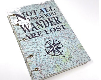 Coptic Bound Map Journal. Not All Those Who Wander Quote Printed on Map. J. R. R. Tolkien Quote