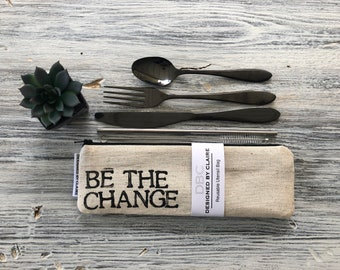 """Zero waste reusable utensil set, eco friendly stainless steel set, say no to single use plastic, Tan and Black Cotton """"Be the change"""""""