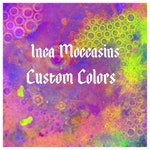For SHERRY - Custom Colors Inca Moccasins - Ships 10/21/2019 + Ship Time To You