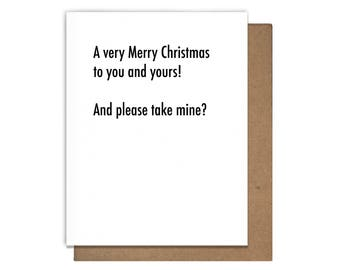 Merry Christmas Take Mine Letterpress Holiday Card Funny