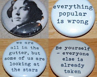 """/""""WE ARE ALL IN THE GUTTER/"""" OSCAR WILDE QUOTE 25MM 1 INCH BUTTON BADGE"""