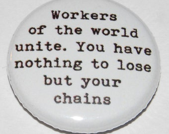 "Karl Marx ""Workers of the World Unite"" Button Badge 25mm / 1 inch"