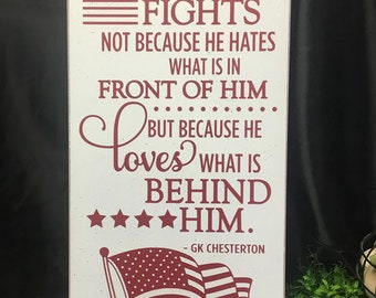 Patriotic Sign, Military Family Sign, Patriotic Gift, Military Sign, A True Soldier Fights Loves What Is Behind Him, Veterans Memorial