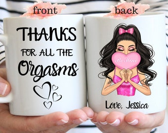Thanks For All The Orgasms Coffee Mug, Funny Valentine'S Day Gif, Valentine Gift For Him, Boyfriend Gift, Girlfriend Mug, Custom Couple Gift