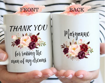 Thank You For Raising The Man Of My Dreams Mug, Wedding Thank You Gift, Personalized Wedding Gift, Mother in Law Gift, Mother Of The Groom