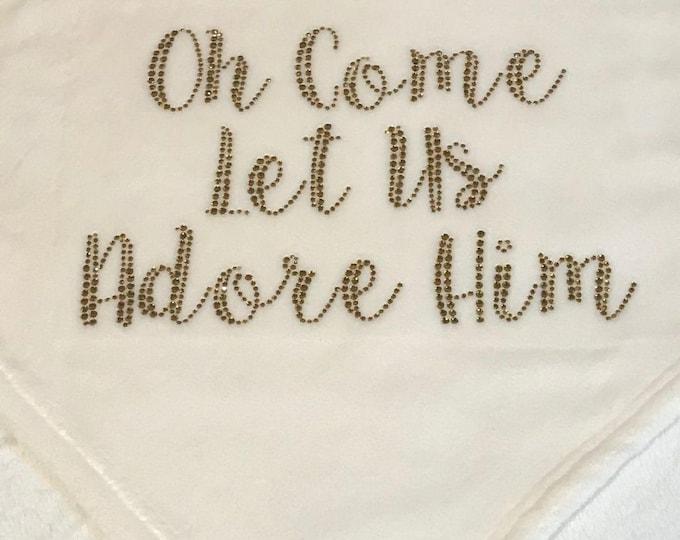 Oh Come Let Us Adore Him Fleece Blanket