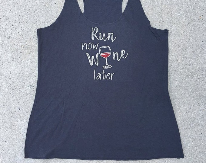Run Now Wine Later tank, workout tank, gym tank, exercise tank