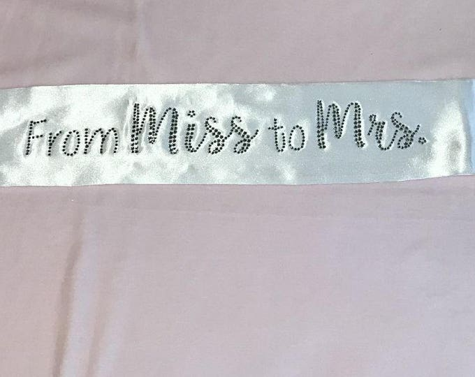 From Miss to Mrs Sash