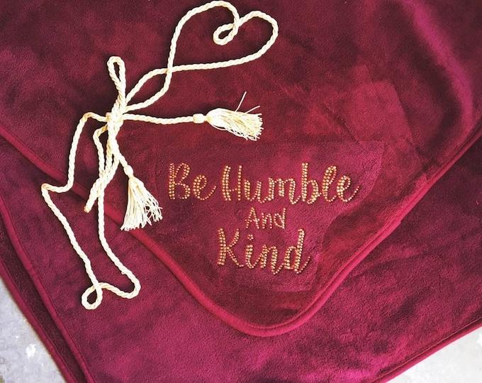 Be Humble And Kind Blanket, Rhinestone Blanket, Be Humble And Kind