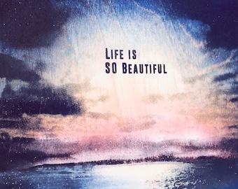 Life Is So Beautiful