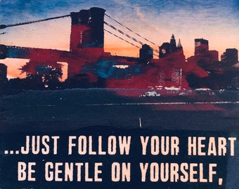 Follow Your Heart (NYC)