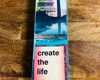 Create The Life You Want (DC Edition)