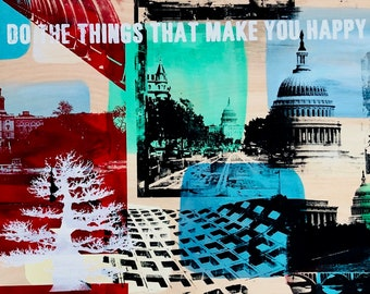 Do The Things That Make You Happy (DC Pop Collage)