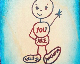 You Are Totally Awesome