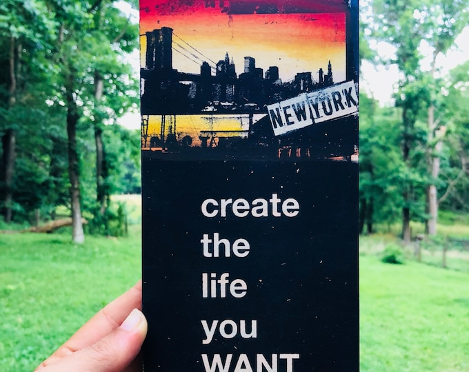 Create the Life Your Want (NYC)