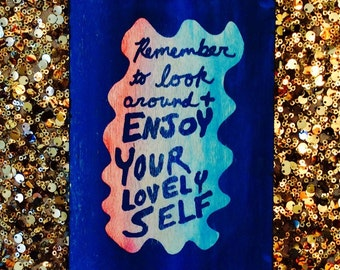Enjoy Your Lovely Self