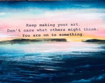 Keep Making Art