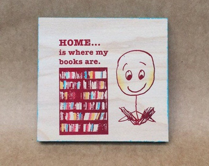 Home Is Where My Books Are