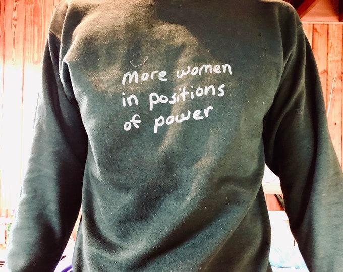 More Women in Positions of Power (Sweatshirt)