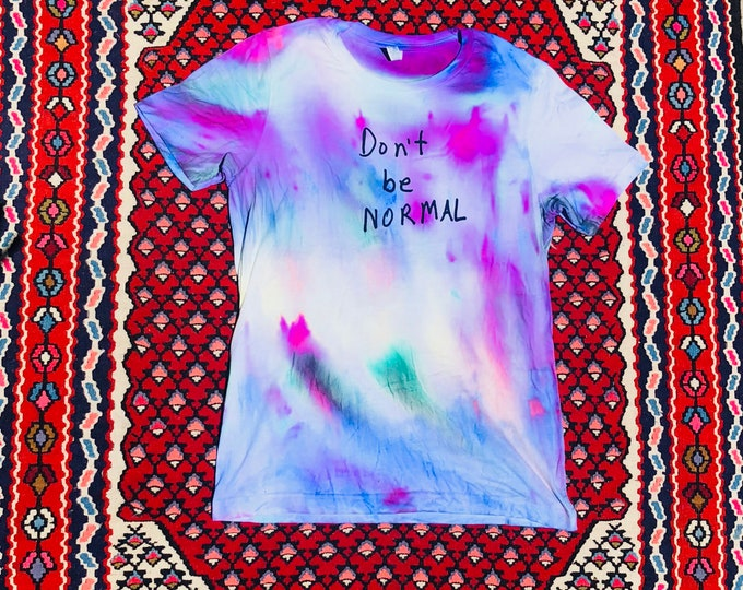 Don't Be Normal Tee