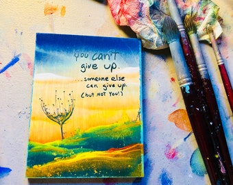 You Can't Give Up