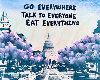 Go Everywhere Talk To Everyone Eat Everything (DC Capitol))