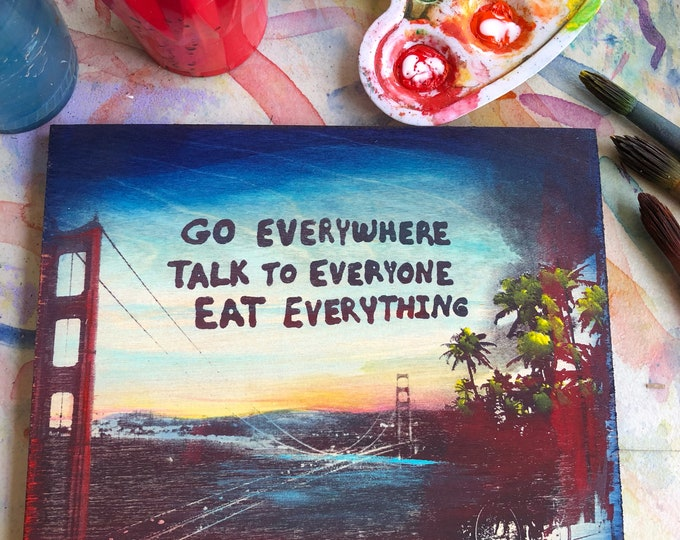 Go Everywhere...