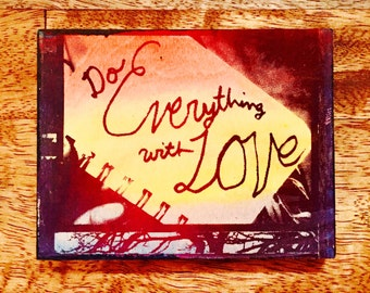 Do Everything With Love
