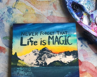 LIFE IS MAGIC