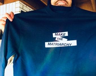 Make The Matriarchy
