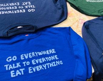 Go Everywhere (Sweatshirt)