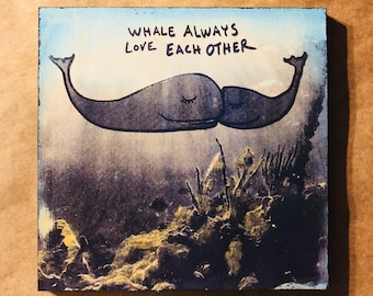 Whale Always Love Each Other
