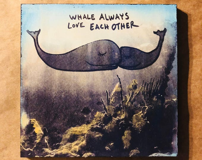 Featured listing image: Whale Always Love Each Other