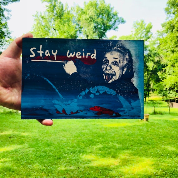 Stay Weird (big)