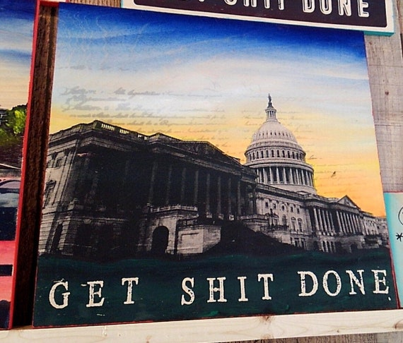Get Sh** Done Capitol