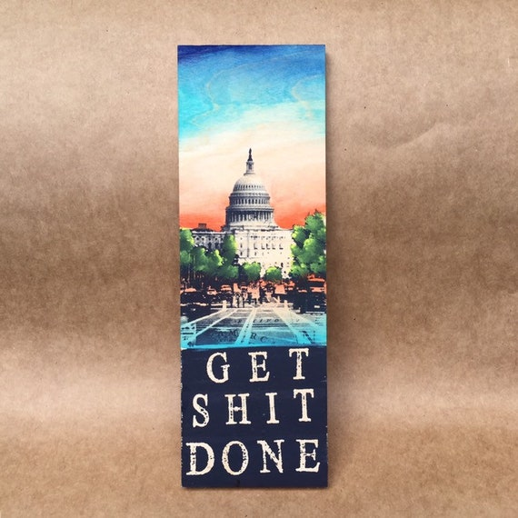 Get Shit Done (The D.C. edition)